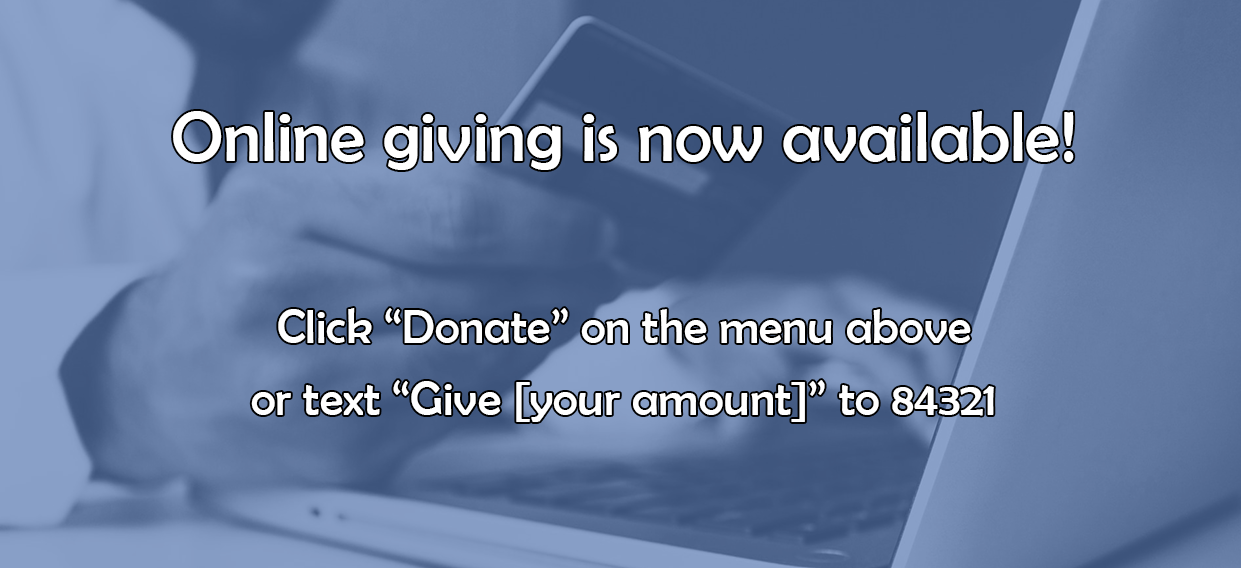 Online giving is now available.